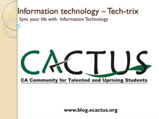 Information technology – Tech- trix
