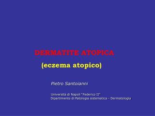 DERMATITE ATOPICA             eczema atopico