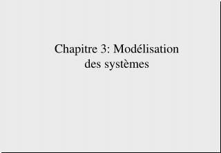 Chapitre 3: Modélisation des systèmes