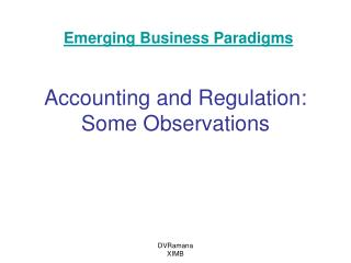 Accounting and Regulation: Some Observations