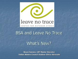 BSA and Leave No Trace What's New?