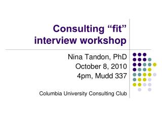 "Consulting ""fit"" interview workshop"