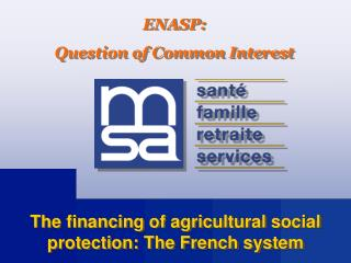 The financing of agricultural social protection: The French system