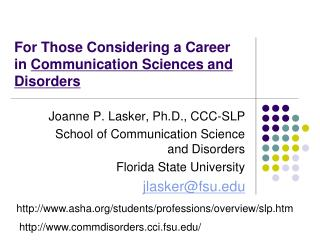 For Those Considering a Career  in  Communication Sciences and Disorders
