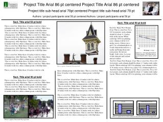 Project Title Arial 86 pt centered Project Title Arial 86 pt centered