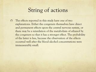 String of actions