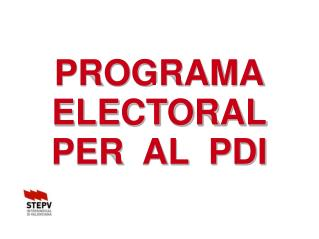 PROGRAMA ELECTORAL PER  AL  PDI