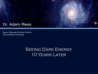 Seeing Dark Energy  10 Years Later