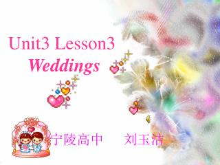 Unit3 Lesson3 Weddings