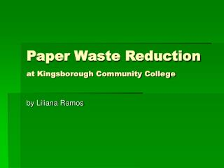 Paper Waste Reduction  at Kingsborough Community College