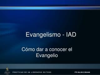 Evangelismo - IAD