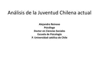 Temas  Diagnóstico Social de la Juventud Chilena