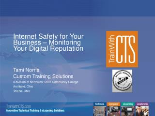 Internet Safety for Your Business � Monitoring Your Digital Reputation