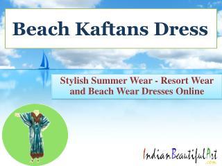 Beach Kaftan Dresses