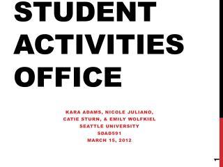 STUDENT ACTIVITIES OFFICE