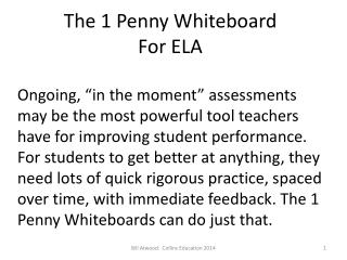 The 1 Penny Whiteboard For ELA
