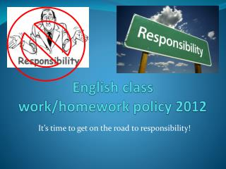 English class work/homework policy 2012