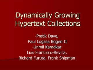 Dynamically Growing Hypertext Collections