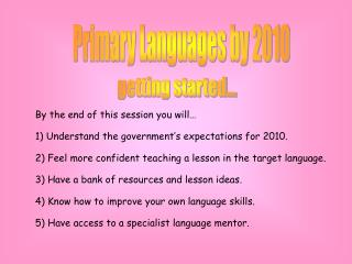 Primary Languages by 2010