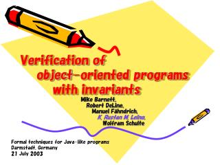 Verification of     object-oriented programs         with invariants