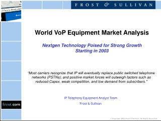 World VoP Equipment Market Analysis Nextgen Technology Poised for Strong Growth  Starting in 2003