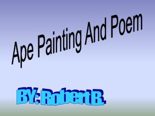 Ape Painting And Poem