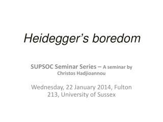 Heidegger ' s boredom