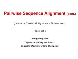 Pairwise Sequence Alignment  (cont.)