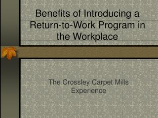 Benefits of Introducing a Return-to-Work Program in the Workplace