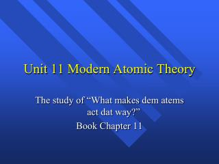 Unit 11 Modern Atomic Theory