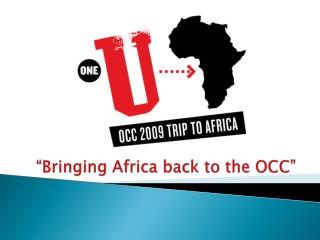 """Bringing Africa back to the OCC"""