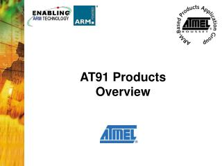 AT91 Products Overview