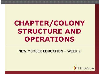 Chapter/Colony Structure And Operations