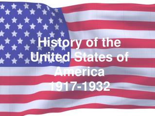 History of the United States of America 1917-1932