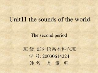 Unit11 the sounds of the world