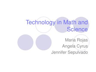 Technology in Math and Science