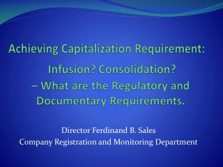 Achieving Capitalization Requirement: