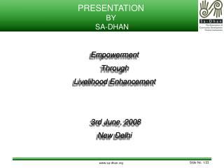 PRESENTATION BY  SA-DHAN