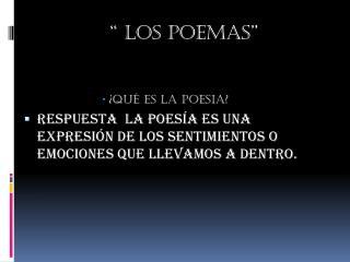 """"""" los poemas"""""""