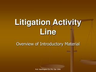 Litigation Activity Line