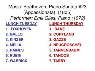 Music: Beethoven, Piano Sonata #23 (Appassionata)  (1805) Performer: Emil Giles, Piano (1972)