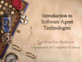 Introduction to Software Agent Technologies