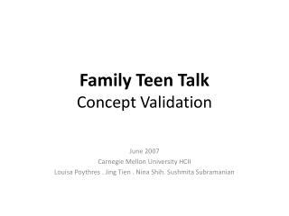 Family Teen Talk Concept Validation