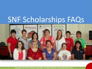SNF Scholarships FAQs