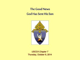 The Good News God Has Sent His Son