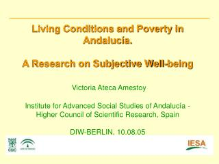 The dataset is derived from the  Survey on Living Conditions and Poverty in Andalucía .