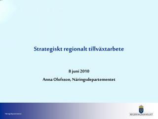 Strategiskt regionalt tillv xtarbete