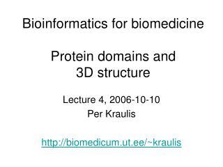 Bioinformatics for biomedicine