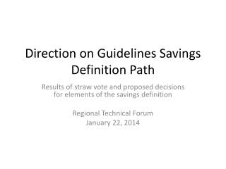 Direction on Guidelines Savings Definition Path