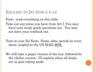 English 10 Do Now:5-5-14